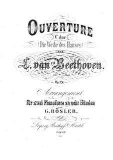 Die Weihe des Hauses (Consecration of the House), Op.124: Version for two pianos eight hands – piano I part by Ludwig van Beethoven