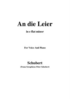 An die Leier (To My Lyre), D.737 Op.56 No.2: For voice and piano (e flat minor) by Franz Schubert