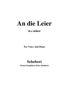 An die Leier (To My Lyre), D.737 Op.56 No.2: For voice and piano (e minor) by Franz Schubert