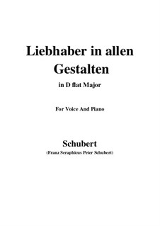 Liebhaber in allen Gestalten (A Lover in All Guises), D.558: For voice and piano (D flat Major) by Franz Schubert