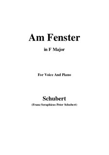 Am Fenster (At the Window), D.878 Op.105 No.3: For voice and piano (F Major) by Franz Schubert