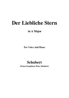 Der liebliche Stern (The Lovely Star), D.861: For voice and piano (A Major) by Franz Schubert