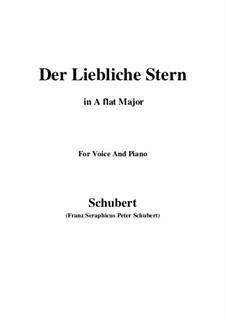 Der liebliche Stern (The Lovely Star), D.861: For voice and piano (A flat Major) by Franz Schubert