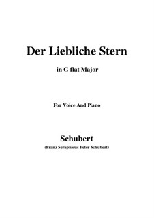 Der liebliche Stern (The Lovely Star), D.861: For voice and piano (G flat Major) by Franz Schubert