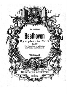 Symphony No.2, Op.36: Version for piano four hands, violin and cello – cello part by Ludwig van Beethoven