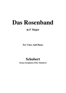 Das Rosenband (The Rosy Ribbon), D.280: For voice and piano (F Major) by Franz Schubert