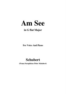 Am See (By the Lake), D.746: G flat Major by Franz Schubert