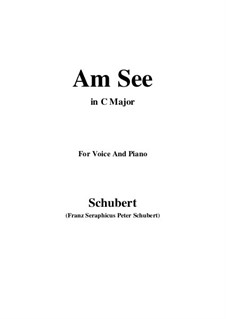 Am See (By the Lake), D.746: C Major by Franz Schubert