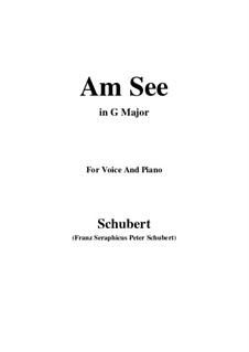Am See (By the Lake), D.746: G Major by Franz Schubert