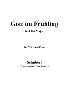 Gott im Frühlinge (God in Spring), D.448: A flat Major by Franz Schubert