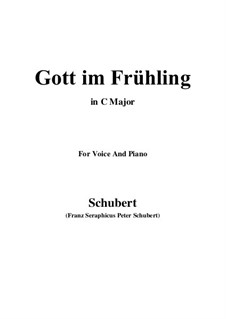 Gott im Frühlinge (God in Spring), D.448: C Major by Franz Schubert