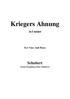 No.2 Kriegers Ahnung (Warrior's Foreboding): For voice and piano (f minor) by Franz Schubert
