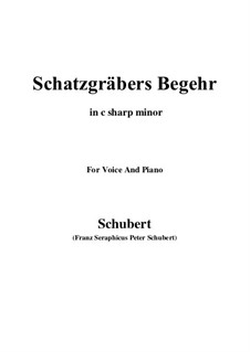 Schatzgräbers Begehr (The Treasure-Hunter's Desire), D.761 Op.23 No.4: C sharp minor by Franz Schubert