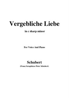 Vergebliche Liebe (Futile Love), D.177 Op.173 No.3: For voice and piano (c sharp minor) by Franz Schubert