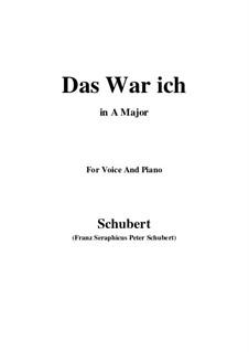 Das war ich (That was I), D.174: A Major by Franz Schubert
