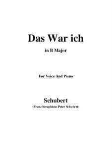 Das war ich (That was I), D.174: B Major by Franz Schubert