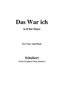 Das war ich (That was I), D.174: B flat Major by Franz Schubert
