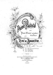 Poëme pastoral for Violin (or Oboe), Cello and Piano, Op.87: Full score by René de Boisdeffre