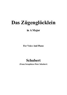 Das Zügenglöcklein (The Passing Bell), D.871 Op.80 No.2: For voice and piano (A Major) by Franz Schubert