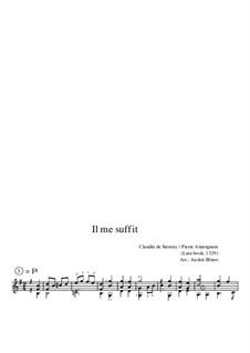 Il me suffit: Il me suffit by Pierre Attaingnant, Claudin de Sermisy