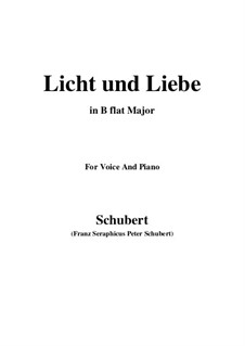 Licht und Liebe (Light and Love), D.352: B flat Major by Franz Schubert