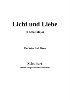 Licht und Liebe (Light and Love), D.352: E flat Major by Franz Schubert