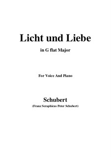 Licht und Liebe (Light and Love), D.352: G flat Major by Franz Schubert