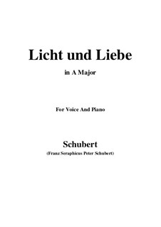 Licht und Liebe (Light and Love), D.352: A Major by Franz Schubert