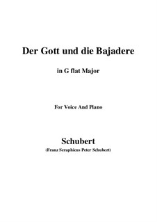 Der Gott und die Bajadere (The God and the Dancing-Girl), D.254: G flat Major by Franz Schubert