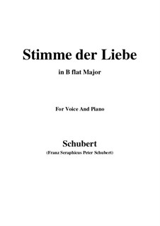 Stimme der Liebe (Voice of Love), D.412: For voice and piano (B flat Major) by Franz Schubert