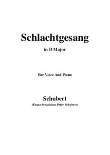 Schlachtgesang (Battle Song), D.443: D Major by Franz Schubert