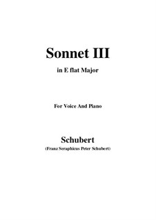 Sonnet No.3 in C Major, D.630: For voice and piano (E flat Major) by Franz Schubert