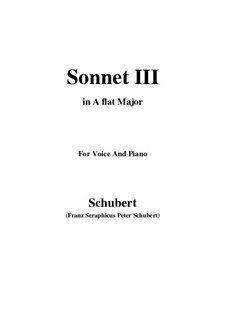 Sonnet No.3 in C Major, D.630: For voice and piano (A flat Major) by Franz Schubert