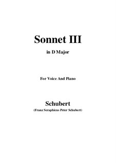 Sonnet No.3 in C Major, D.630: For voice and piano (D Major) by Franz Schubert