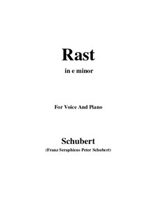No.10 Rast (Rest): For voice and piano (e minor) by Franz Schubert