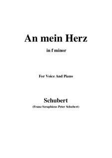 An mein Herz (To My Heart), D.860: F minor by Franz Schubert