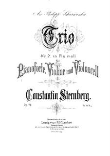 Piano Trio No.2 in F Sharp Minor, Op.79: Full score by Constantin Sternberg