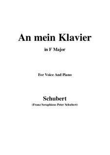 An mein Klavier (To My Piano), D.342: F Major by Franz Schubert