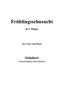 No.3 Frühlingssehnsucht (Longing in Spring): For voice and piano (C Major) by Franz Schubert