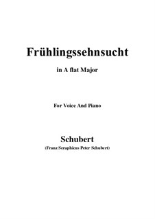 No.3 Frühlingssehnsucht (Longing in Spring): For voice and piano (A flat Major) by Franz Schubert
