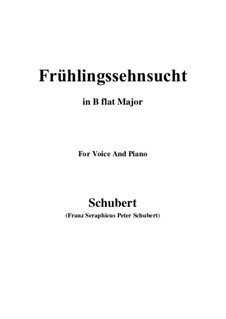 No.3 Frühlingssehnsucht (Longing in Spring): For voice and piano (B flat Major) by Franz Schubert