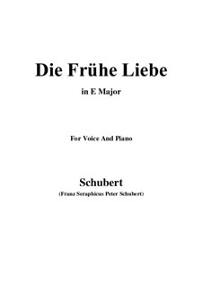 Die frühe Liebe (Early Love), D.430: E Major by Franz Schubert