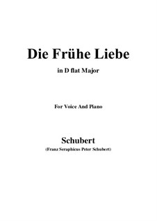Die frühe Liebe (Early Love), D.430: D flat Major by Franz Schubert