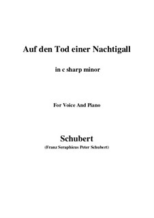 Auf den Tod einer Nachtigall (On the Death of a Nightingale), D.399: C sharp minor by Franz Schubert