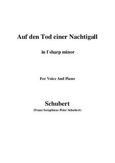 Auf den Tod einer Nachtigall (On the Death of a Nightingale), D.399: F sharp minor by Franz Schubert