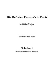 Die Befreier Europa's in Paris (The Liberators of Europe in Paris), D.104: G flat Major by Franz Schubert
