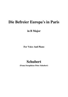 Die Befreier Europa's in Paris (The Liberators of Europe in Paris), D.104: B Major by Franz Schubert