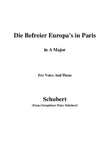 Die Befreier Europa's in Paris (The Liberators of Europe in Paris), D.104: A Major by Franz Schubert