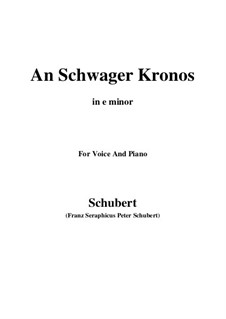 An Schwager Kronos (To Coachman Chronos), D.369 Op.19 No.1: For voice and piano (e minor) by Franz Schubert