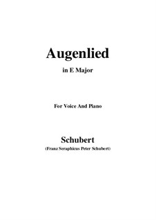 Augenlied (Song of the Eyes), D.297: E Major by Franz Schubert